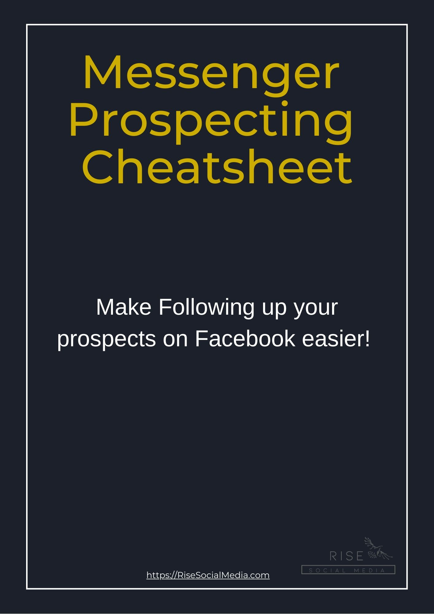 Messenger Prospecting Cheatsheet